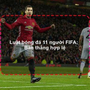 Luật bóng đá 11 người theo tiêu chuẩn FIFA mới nhất phần 2