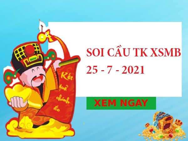Soi cầu thống kê SXMB 25/7/2021 chủ nhật